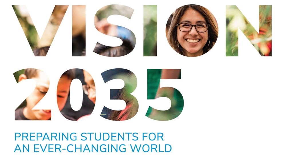 Vision 2035 preparing students for an ever-changing world