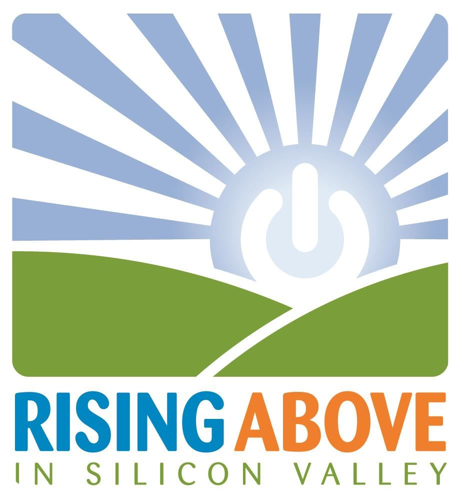 Rising Above in Silicon Valley