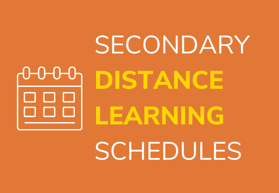 Secondary Distance Learning Schedules