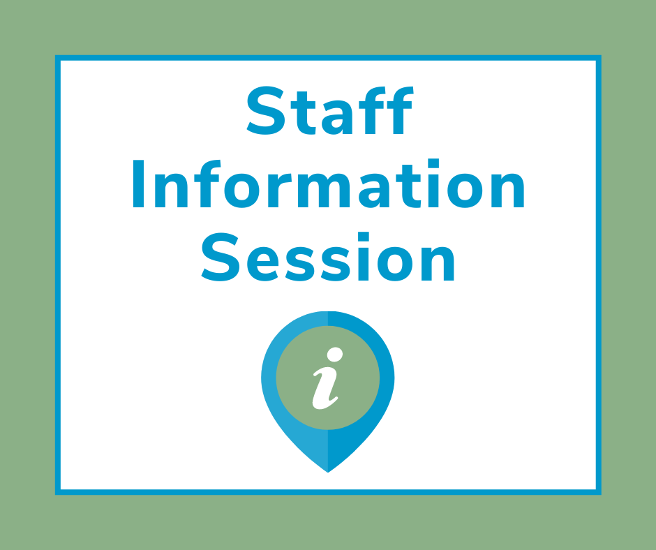 Staff Information Session
