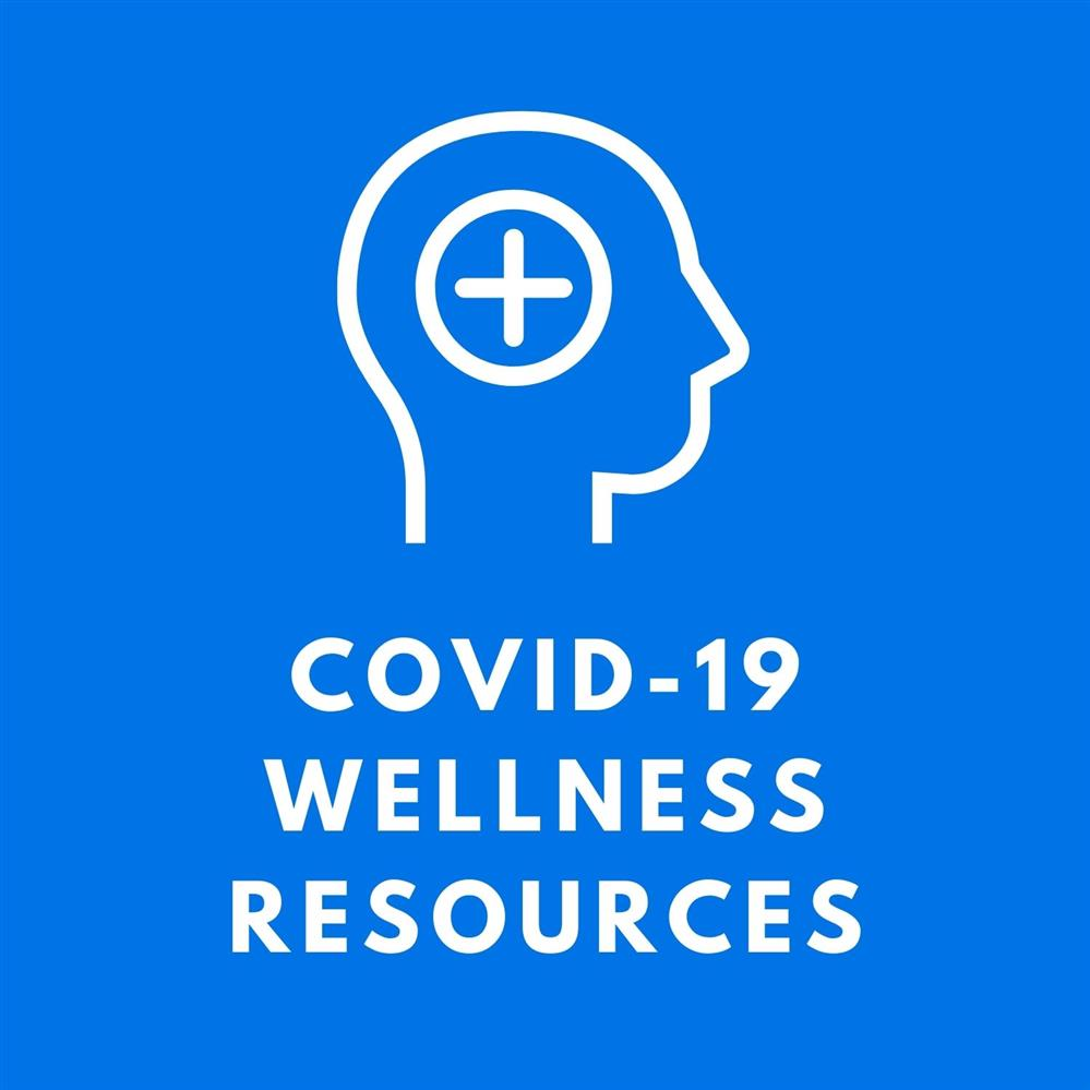 COVID-19 Wellness Resources