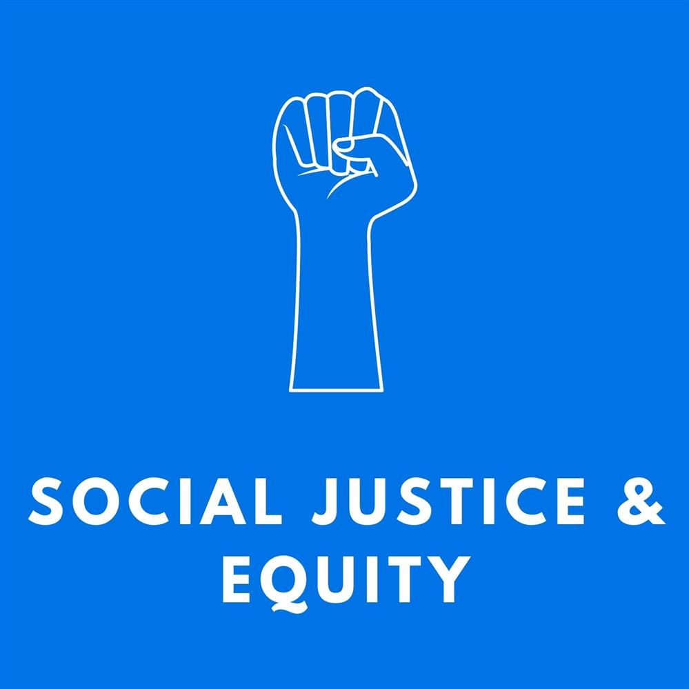 Social Justice & Equity