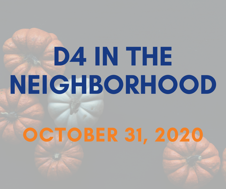 D4 in the Neighborhood October 31