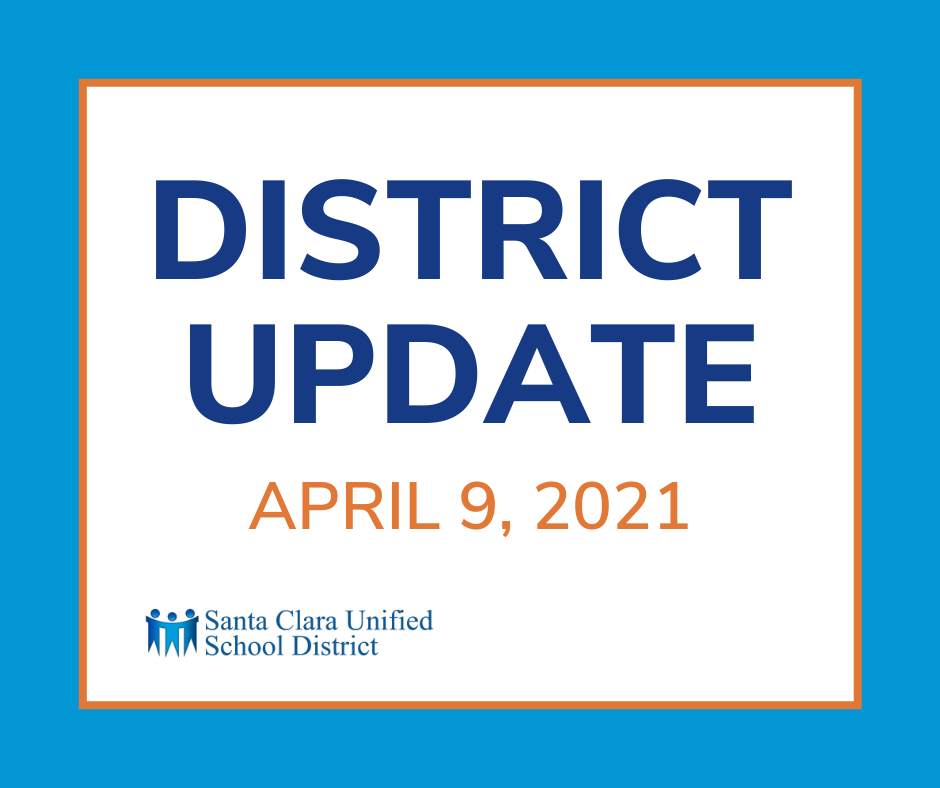 District Update - April 9, 2021