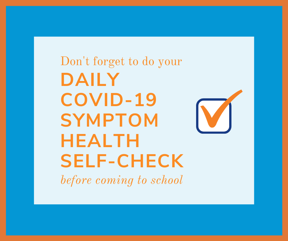 Don't forget to do you Health self-check before coming to school