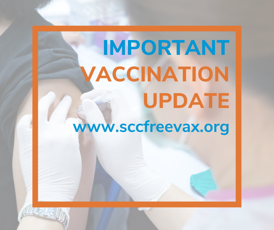 Important Vaccination Update www.sccfreevax.org