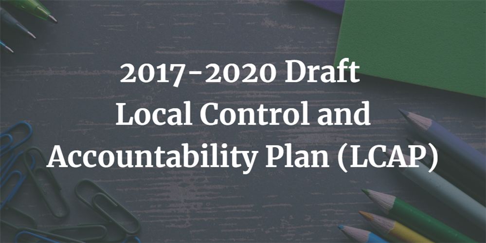 LCAP: Local Control and Accountability Plan